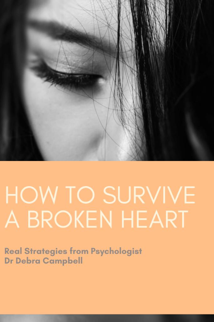 #brokenheart, how to survive a broken heart